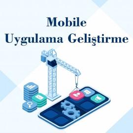 Mobile Uygulama Geliştirme